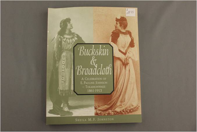 Buckskin & Broadcloth: A Celebration of E. Pauline Johnson – Tek