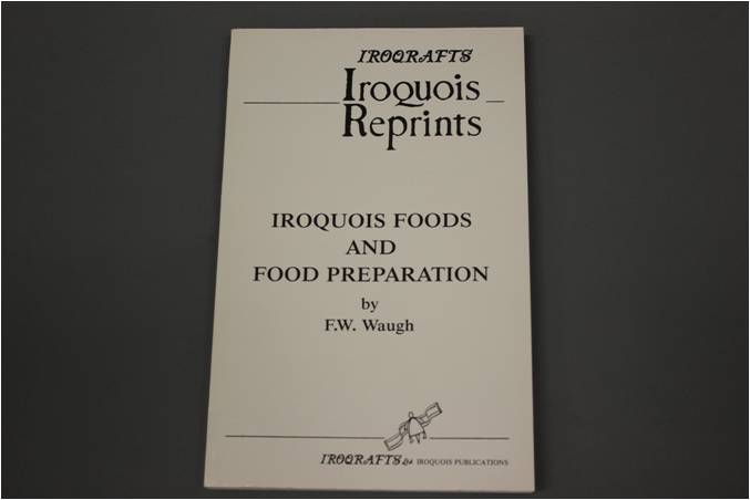 Iroquois Foods and Food Preparation