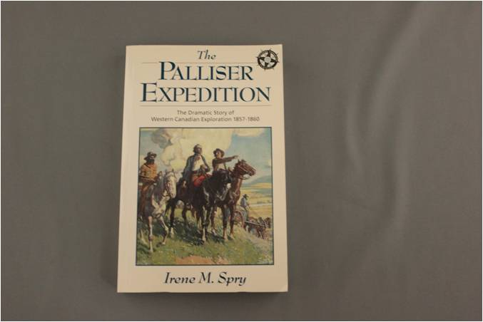 The Palliser Expedition: The Dramatic Story of Western Canadian