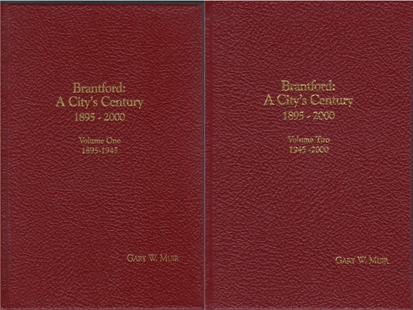 Brantford: A City's Century Two Volume Set